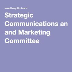 Strategic Communications and Marketing Committee