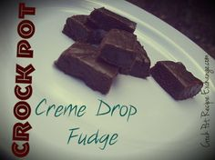 #CrockPot Creme Drop Fudge