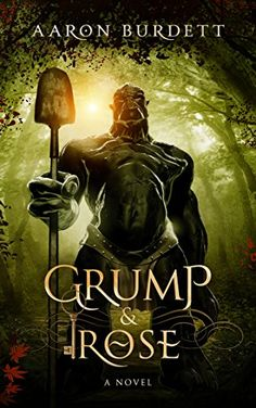 Grump & Rose (Ebon and Amber Book 1) by Aaron Burdett https://www.amazon.com/dp/B01FV7MZ2C/ref=cm_sw_r_pi_dp_x_foT6xb7H3VC0J