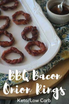 BBQ Bacon Keto Onion Rings {low Carb friendly}
