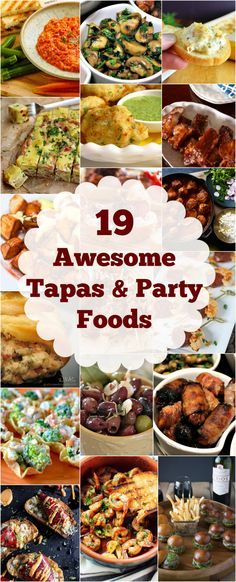 19 AWESOME TAPAS & PARTY FOODS EVERYONE WILL ENJOY! Here's an awesome collection of the best party food to welcome in 2016 with your friends and family