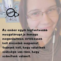 #önismeret #önbizalom #motiváció #megerősítés #tothnebakszilvi