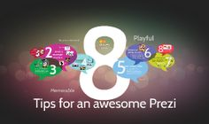 8 Tips for an Awesome Prezi