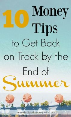 10 money tips to get back on track by the end of summer
