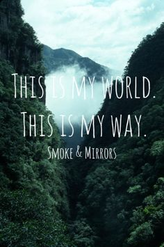 "The lyrics are wrong. It actually says, ""This is my word,"" not, ""This is my world."""