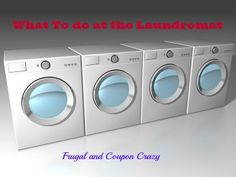 What to do at the Laundromat by Frugal and Coupon Crazy