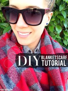 The blanket scarf. What's not to love? HUGE on the fall runway shows and I have an EASY DIY tutorial for you!
