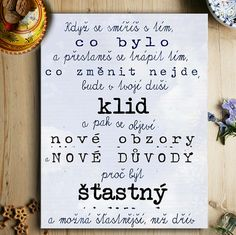 Velký obraz... / Zboží prodejce dílnička | Fler.cz Diy Notebook, Light Of Life, Better Day, Staying Positive, True Words, Monday Motivation, Book Quotes, Motto, Cool Words