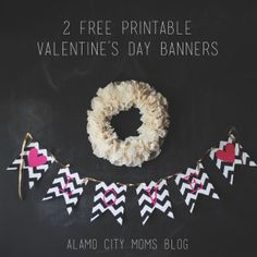 valentine banners :: Alamo City Moms Blog