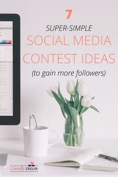 7 SUPER-SIMPLE SOCIAL MEDIA CONTEST IDEAS TO GAIN MORE FOLLOWERS