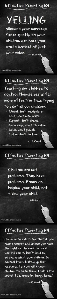 Effective Parenting 101- I need to remember some of these a bit better...