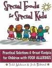 Special Foods for Special kids: Practical Solutions and Great Recipes for children How To Loose Fat, Nut Allergies, Special Kids, How To Run Longer, Kids Meals, Great Recipes, Parenting, Advice, Foods
