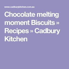 Chocolate melting moment Biscuits » Recipes » Cadbury Kitchen
