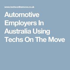 Automotive Employers In Australia Using Techs On The Move Mechanic Jobs, Tech, Australia, Motivation, Tecnologia, Daily Motivation, Technology, Determination