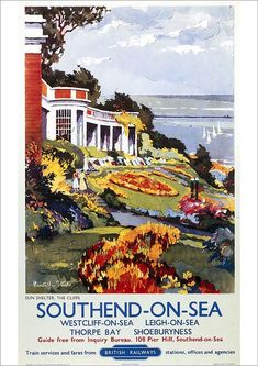 Vintage poster of Southend where my family took me to for the day and trips to all through my life. Essex is my home County. Posters Uk, Train Posters, Railway Posters, British Travel, British Seaside, Leigh On Sea, National Railway Museum, Vintage Travel Posters, Poster Vintage