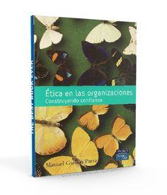 Ética en las organizaciones – Manuel Parra – PDF – Ebook  http://librosayuda.info/2016/02/19/etica-en-las-organizaciones-manuel-parra-pdf-ebook/