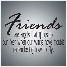 Friends Wall Decal Art - Friends are angels.Wall Quote Decal Vinyl Lettering Saying - Friends Wall Decal Art - Friends are angels.Wall Quote Decal Vinyl Lettering Saying - Quotes Loyalty, Bff Quotes, This Is Us Quotes, Motivational Quotes For Life, Best Friend Quotes, Wall Quotes, Positive Quotes, Funny Quotes, Angel Quotes