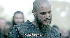 King Ragnar, that is my name, King Ragnar!