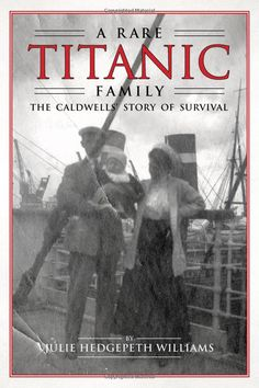 This book went from mission work in Siam to the founder of State Farm Insurance. Interesting story by a distant relative. Amazon.com: A Rare Titanic Family: The Caldwells Story of Survival (9781588382825): Julie Hedgepeth Williams: Books