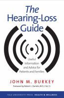 Cover image for The hearing-loss guide : useful information and advice for patients and families
