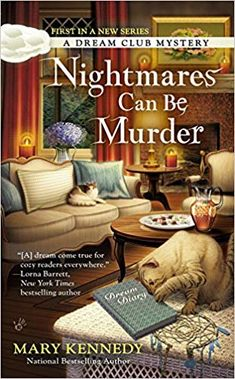 Amazon.com: Nightmares Can Be Murder (A Dream Club Mystery) (9780425268056): Mary Kennedy: Books