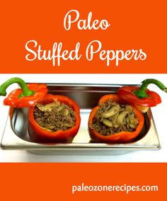 Paleo stuffed peppers recipe with ground beef and mushrooms. Gluten-free Lactose-free Paleo and Paleo-Zone recipes. Zone Recipes, Best Paleo Recipes, Primal Recipes, Whole Food Recipes, Diet Recipes, Whole30 Recipes, Protein Recipes, Ground Beef Mushroom Recipe, Ground Beef Recipes