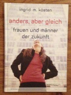 ANDERS ABER GLEICH Frauen und Männer der Zukunft