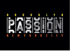 Passion New York City Brooklyn Typography Stock Vector (Royalty Free) 1606946272 T Shirt Logo Design, T Shirt Design Template, Shirt Designs, Typography Design, Typography Logo, Lettering, Pop Design, Graphic Design, Graphic Artwork
