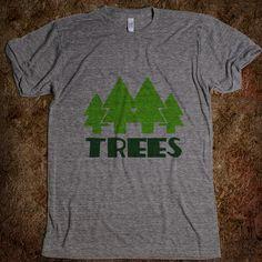 I <3 TREES.