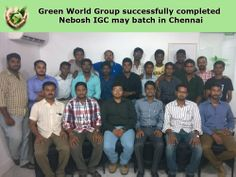 Green World Group successfully completed Nebosh IGC weekend batch on Feb 28th to May 9th 2014. http://greenwgroup.ae