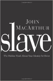 slave by john mcarthur - Google Search