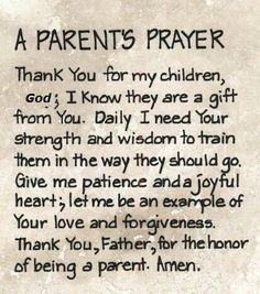 Parents Prayer:)
