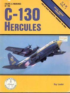 29 best c 130 ebooks images on pinterest c 130 aircraft and airplane colors markings of the c 130 hercules special purpose aircraft cm vol fandeluxe Choice Image
