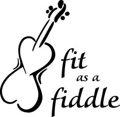 Idioms with One way to languages as fit as a fiddle - someone who is fit is strong and healthy, especially because they exercise regularly e.g. She's over eighty now, but still	as fit as a fiddle.
