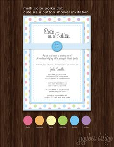 Multicolor Polka Dot Cute As A Button Baby Shower by jujubeedesign, $15.00