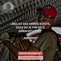 Was ist das ... ? #derneuemann #humor #lustig #spaß #job