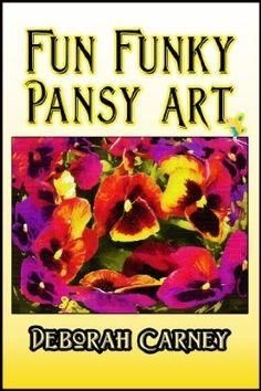 14 March 2015 : Fun Funky Pansy Art (Fun Funky Art) by Deborah Carney http://www.dailyfreebooks.com/bookinfo.php?book=aHR0cDovL3d3dy5hbWF6b24uY29tL2dwL3Byb2R1Y3QvQjAwQk43T1VUNi8/dGFnPWRhaWx5ZmItMjA=