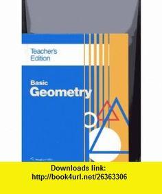 Basic Geometry - Teacher Edition (9780395501214) Ray C. Jurgensen , ISBN-10: 0395501210  , ISBN-13: 978-0395501214 ,  , tutorials , pdf , ebook , torrent , downloads , rapidshare , filesonic , hotfile , megaupload , fileserve