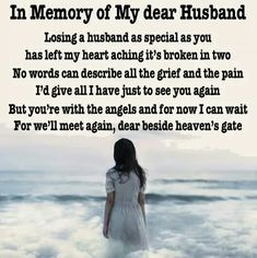 Memorial poems – In loving memory of a very special Husband – Heavens Garden Fathers Day In Heaven, Mom In Heaven, Missing My Husband, Missing You Quotes For Him, Brown University Campus, Happy Birthday Husband, Grieving Quotes, Memorial Poems, My Guardian Angel