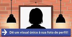 Dê um visual único à sua foto de perfil!
