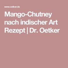 Mango-Chutney nach indischer Art Rezept | Dr. Oetker