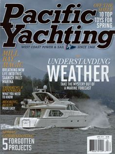 Greenline 33 Hybrid, by Peter A. Robson April 2014 Issue of Pacific Yachting Magazine Page 68 - 72 West Coast, Need To Know, Make It Simple, Sailing, Boat, Weather, Magazine, Life, Candle