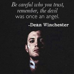 No truer words ever spoken Dean Supernatural, Supernatural Wallpaper, Dean Winchester Quotes, Winchester Boys, Winchester Brothers, Supernatural Drawings, Supernatural Playlist, Supernatural Poster, Supernatural Merchandise