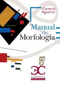 Manual de morfología del español / Carmen Aguirre