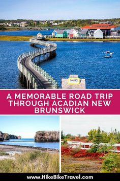 12 Stops for a Memorable Road trip through Acadian New Brunswick - Hike Bike Travel East Coast Travel, East Coast Road Trip, East Coast Canada, Acadie, New Brunswick Canada, Family Road Trips, Family Vacations, Dream Vacations, Canadian Travel