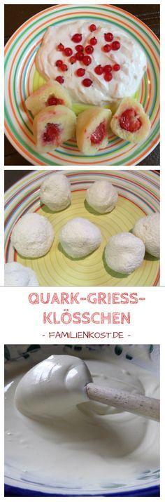 Einfaches und schnelles Kinderrezept: Quark-Grieß-Klösschen lassen sich wunderbar mit Obst wie Erdbeeren oder Pflaumen füllen und sind gebraten eine leckere süße Hauptmahlzeit für die ganze Familie. Serviert sie mit Vanillesauce, Quarkspeise oder brauner Butter und eure Kinder werden glücklich und satt: http://www.familienkost.de/rezept_quarkkloesschen_mit_griess.html
