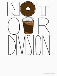 Image result for not our division