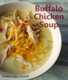 Num's the Word: Buffalo Chicken soup in 30 minutes. The perfect quick fix dinner that the entire family will love! Best Soup Recipes, Popular Recipes, Chicken Recipes, Dinner Recipes, Favorite Recipes, Healthy Recipes, Turkey Recipes, Dinner Ideas, Top Recipes