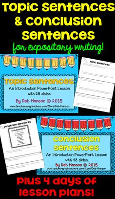 Writing Topic Sentences and Conclusions Sentences: two PowerPoints plus two Practice Worksheets equals Four Days of Writing Lesson Plans! This focuses on writing topic sentences and parallel conclusion sentences. Expository Essay Topics, Expository Writing, Writing Topics, Paragraph Writing, Writing Strategies, Essay Writing, Writing Lesson Plans, Writing Lessons, Work On Writing