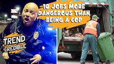 10 JOBS MORE DANGEROUS THAN BEING A COP | Most Dangerous Jobs In The World World Trends, Coming Home, Police Officer